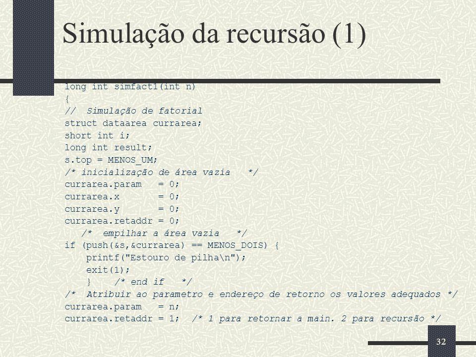 Simulação da recursão (1)