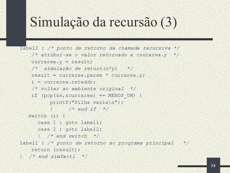 Simulação da recursão (3)