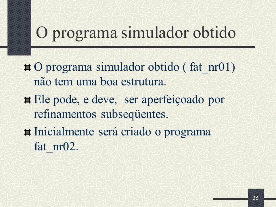 O programa simulador obtido