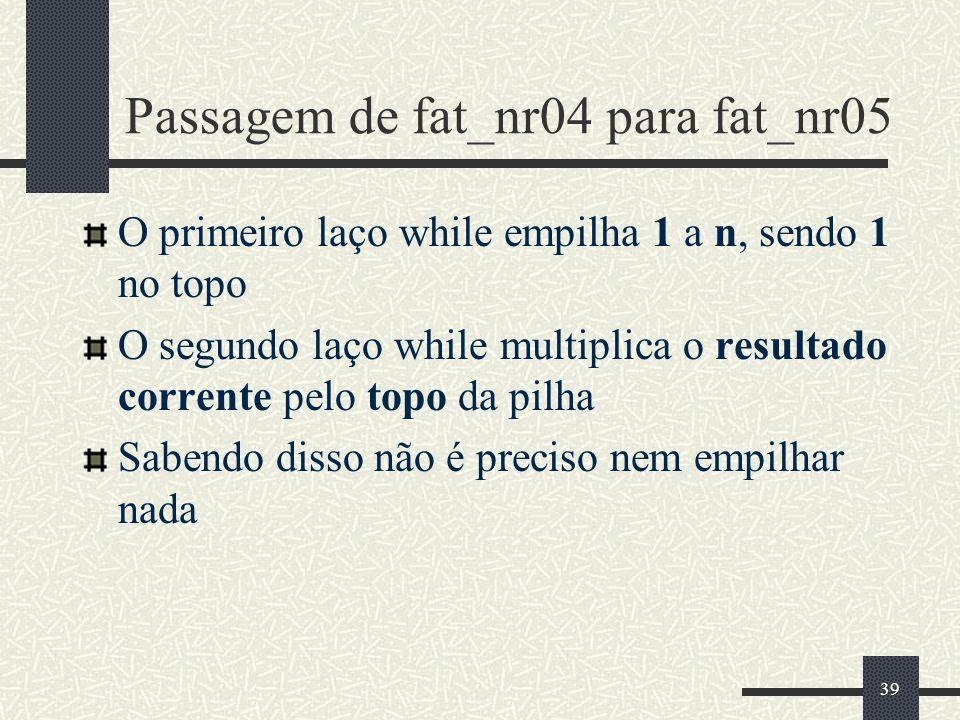 Passagem de fat_nr04 para fat_nr05