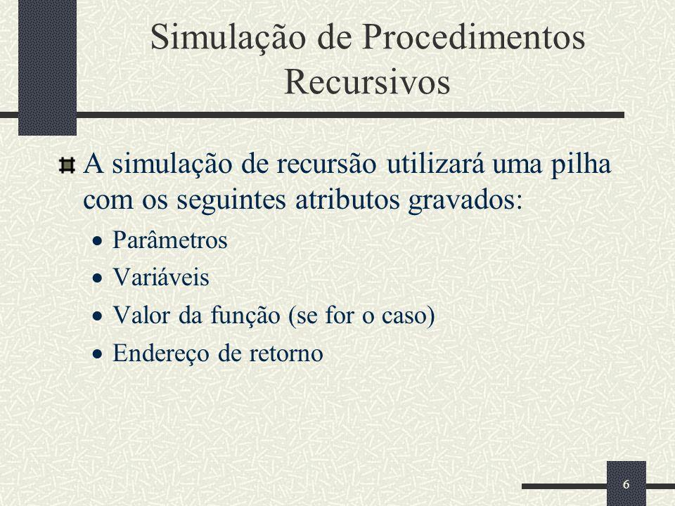 Simulação de Procedimentos Recursivos