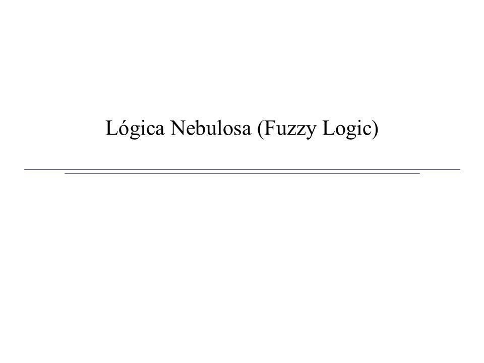 Lógica Nebulosa (Fuzzy Logic)