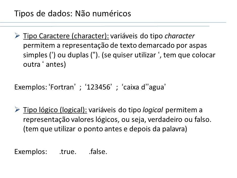 Tipos de dados: Não numéricos