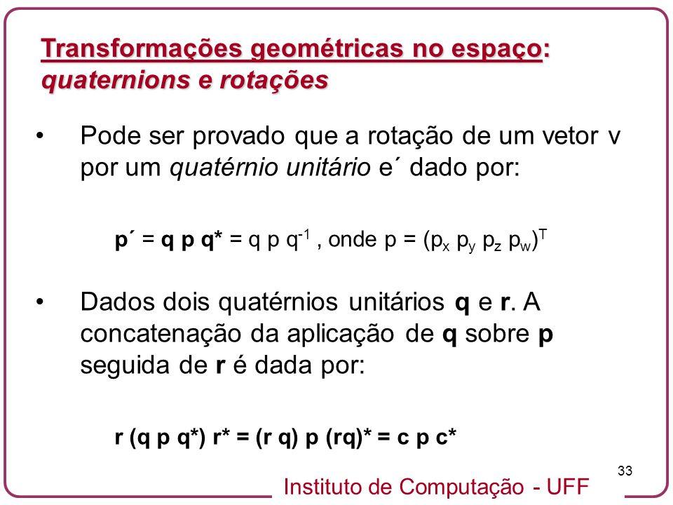 Transformações geométricas no espaço: quaternions e rotações