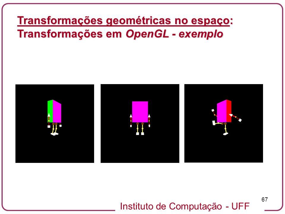 Transformações geométricas no espaço: Transformações em OpenGL - exemplo