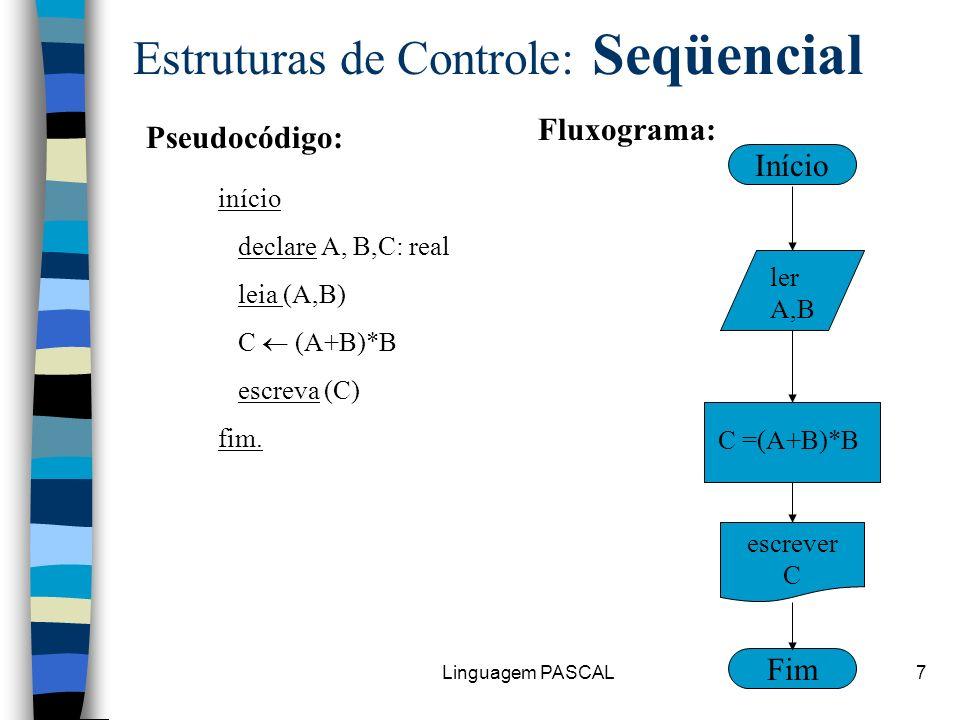 Estruturas de Controle: Seqüencial