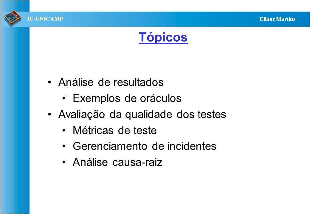Tópicos Análise de resultados Exemplos de oráculos