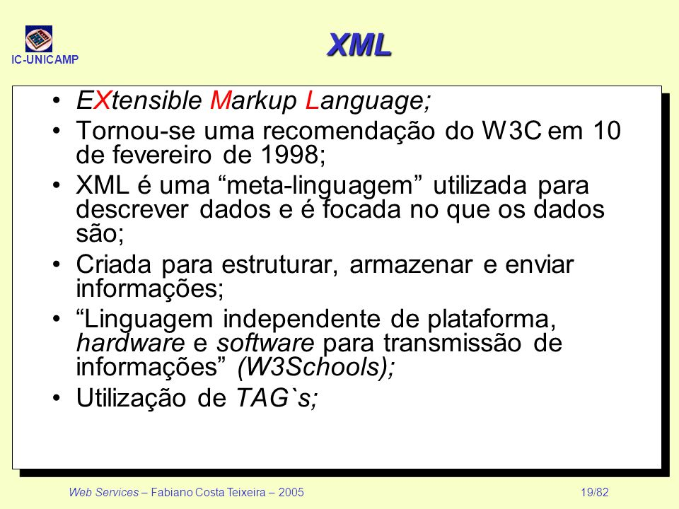 XML EXtensible Markup Language;