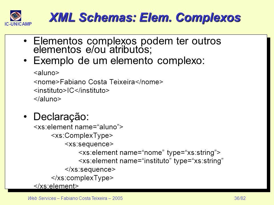 XML Schemas: Elem. Complexos