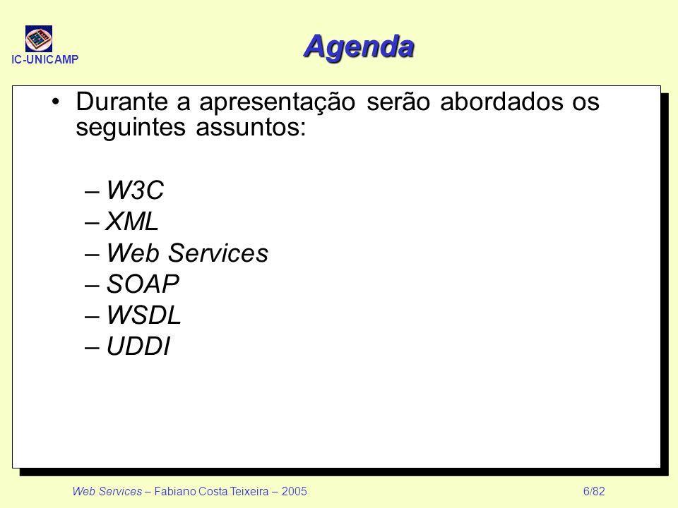 Agenda Durante a apresentação serão abordados os seguintes assuntos: