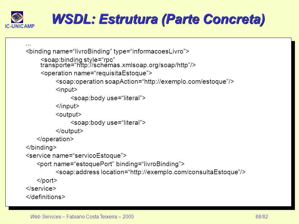 WSDL: Estrutura (Parte Concreta)
