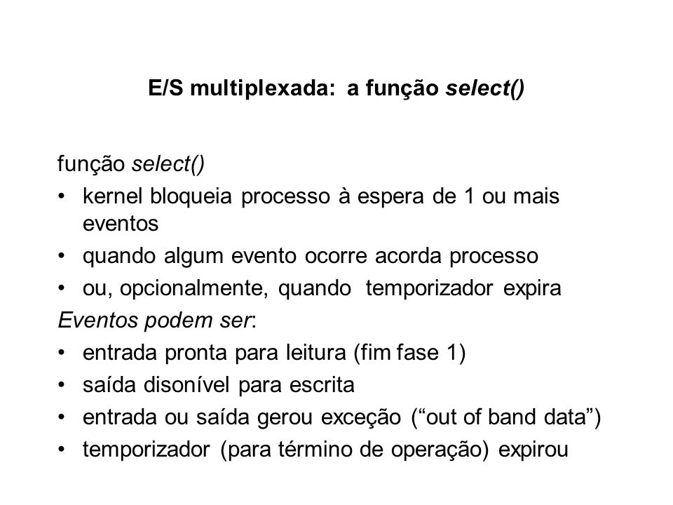 E/S multiplexada: a função select()