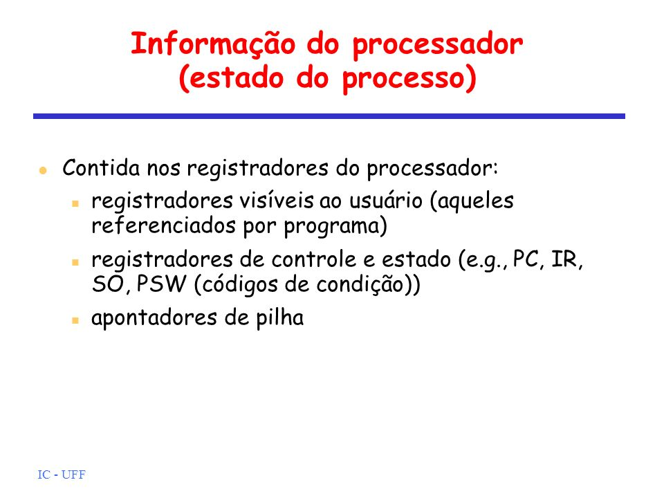 Informação do processador (estado do processo)