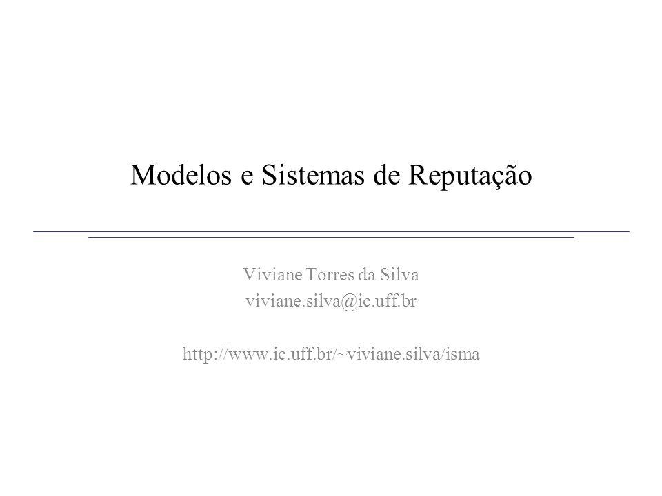 Modelos e Sistemas de Reputação
