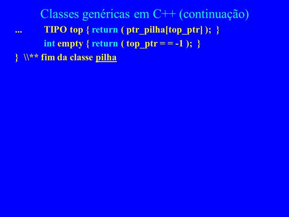Classes genéricas em C++ (continuação)