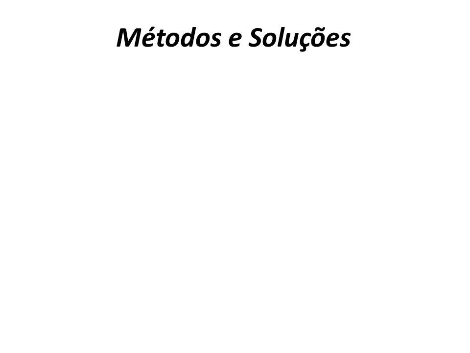 Métodos e Soluções