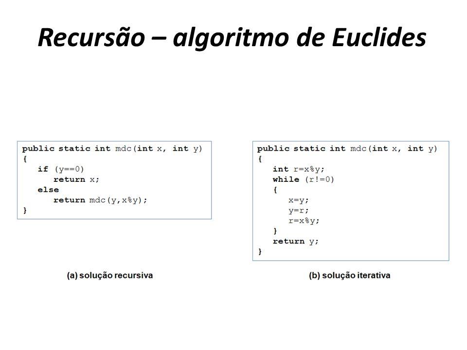 Recursão – algoritmo de Euclides