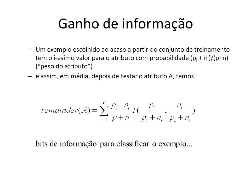 Ganho de informação bits de informação para classificar o exemplo...