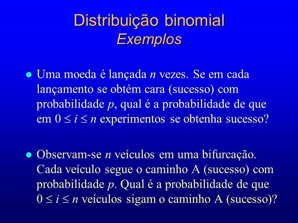 Distribuição binomial Exemplos