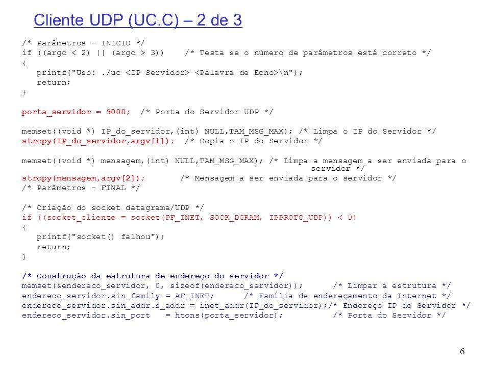 Cliente UDP (UC.C) – 2 de 3 /* Parâmetros - INICIO */