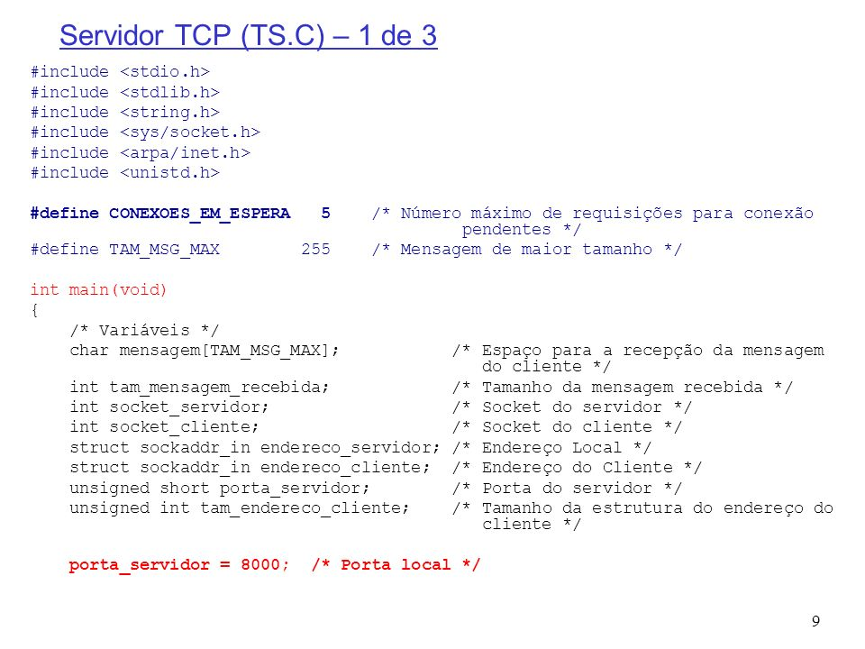 Servidor TCP (TS.C) – 1 de 3 #include <stdio.h>