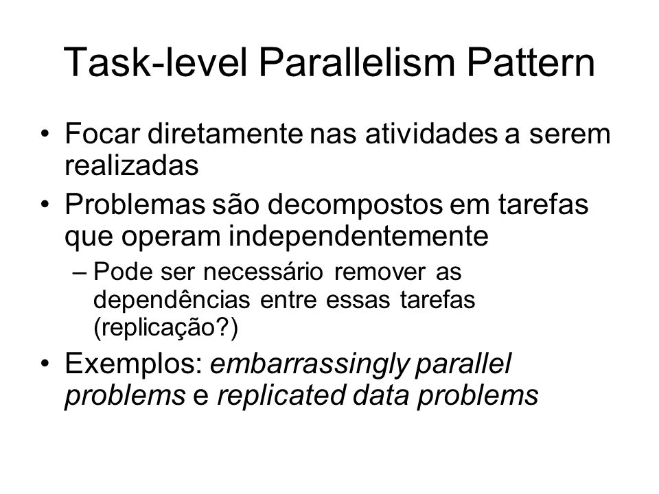 Task-level Parallelism Pattern
