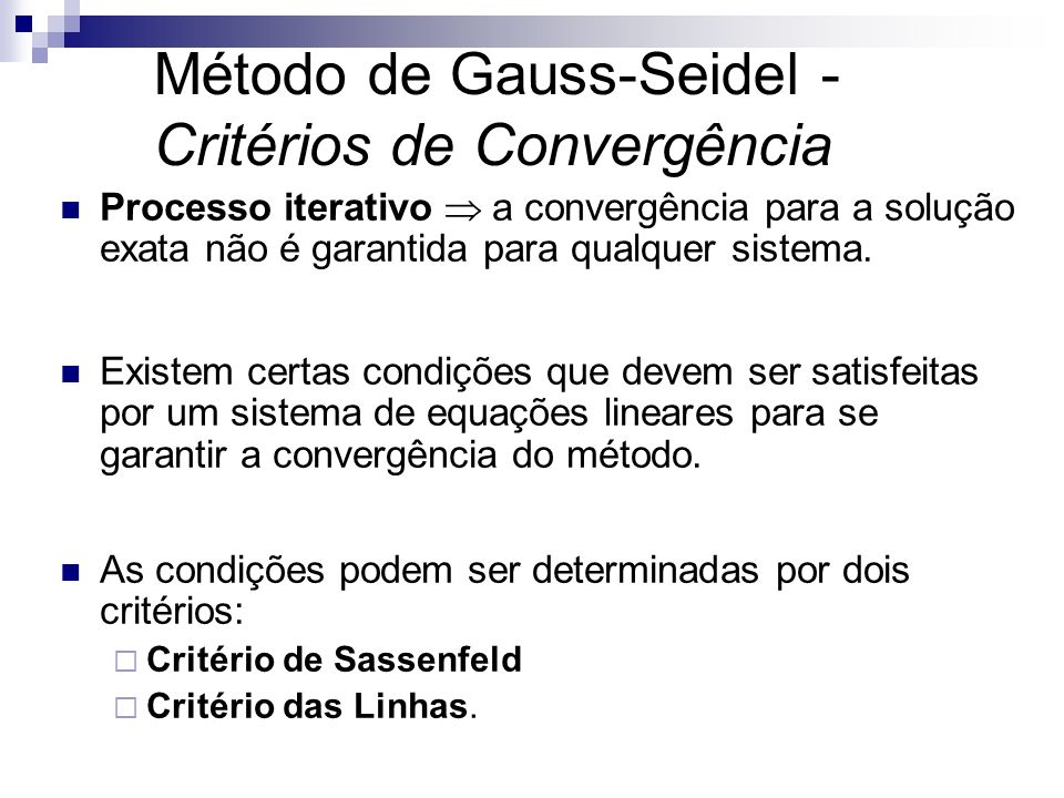 Método de Gauss-Seidel - Critérios de Convergência