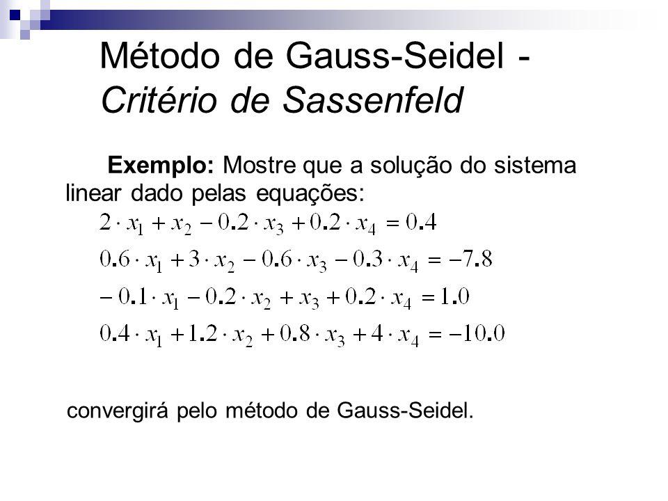 Método de Gauss-Seidel - Critério de Sassenfeld