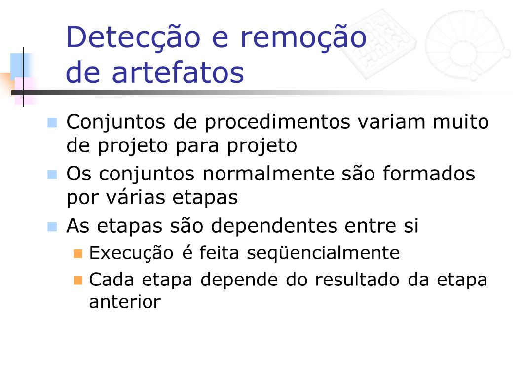 Detecção e remoção de artefatos