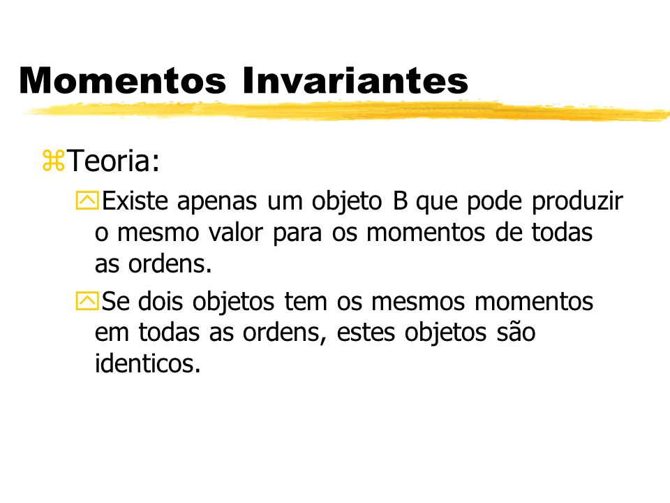 Momentos Invariantes Teoria: