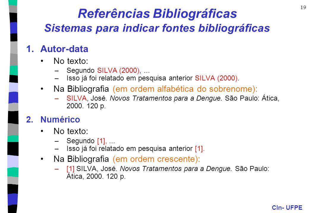 Referências Bibliográficas Sistemas para indicar fontes bibliográficas