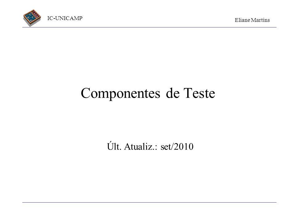 Componentes de Teste Últ. Atualiz.: set/2010