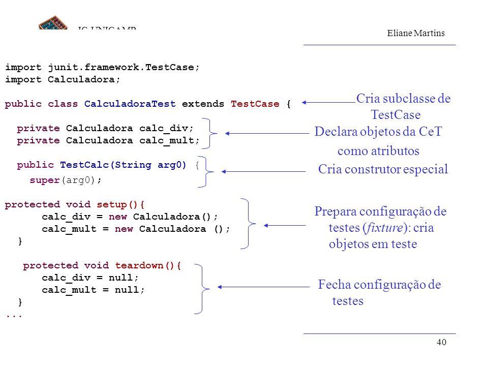 Cria subclasse de TestCase