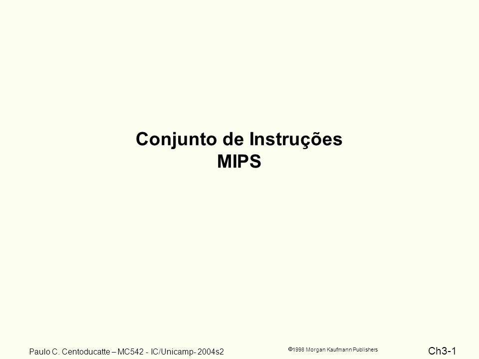 Conjunto de Instruções MIPS