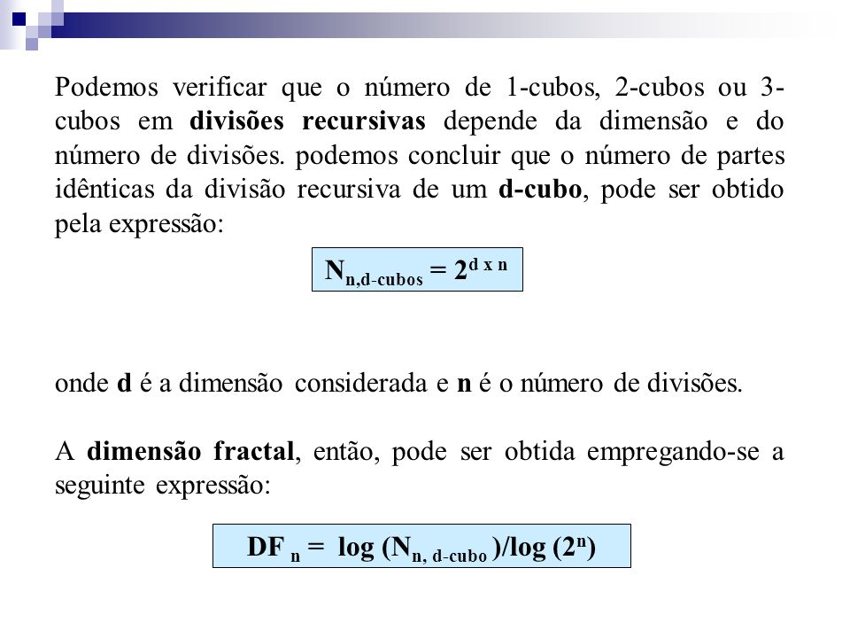 DF n = log (Nn, d-cubo )/log (2n)