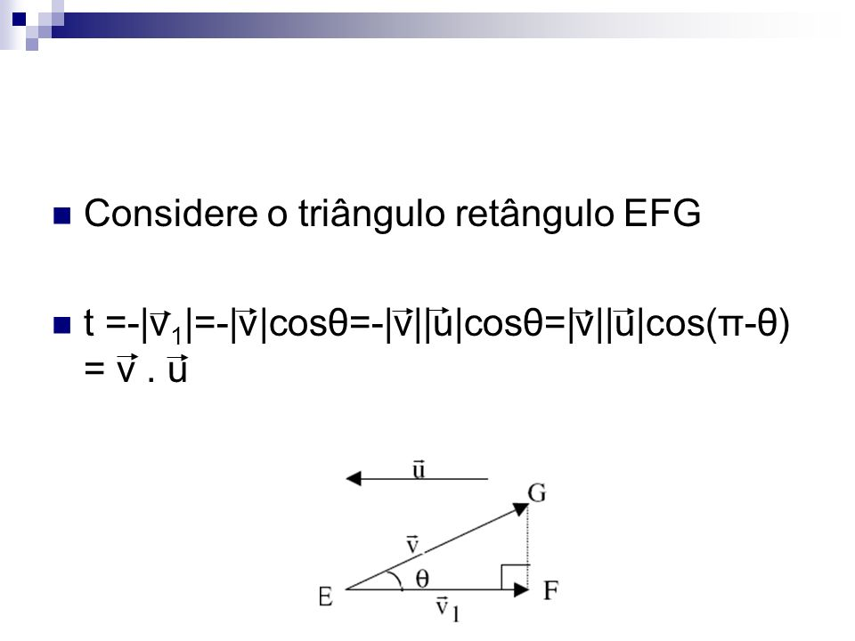Considere o triângulo retângulo EFG