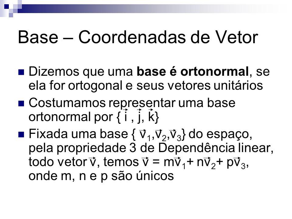 Base – Coordenadas de Vetor