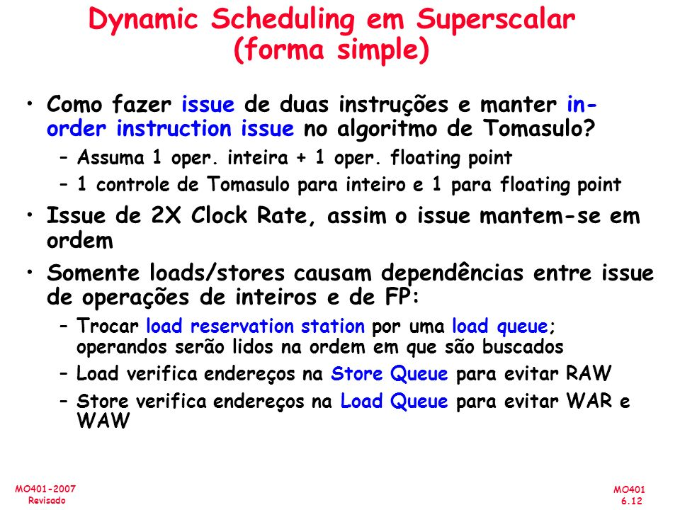 Dynamic Scheduling em Superscalar (forma simple)
