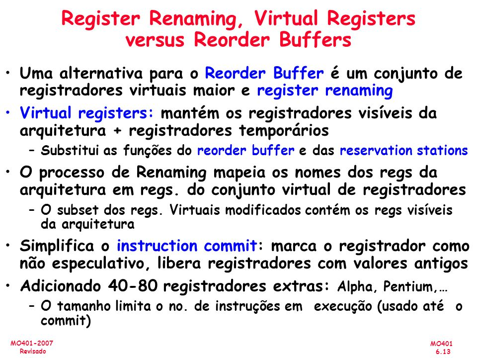 Register Renaming, Virtual Registers versus Reorder Buffers