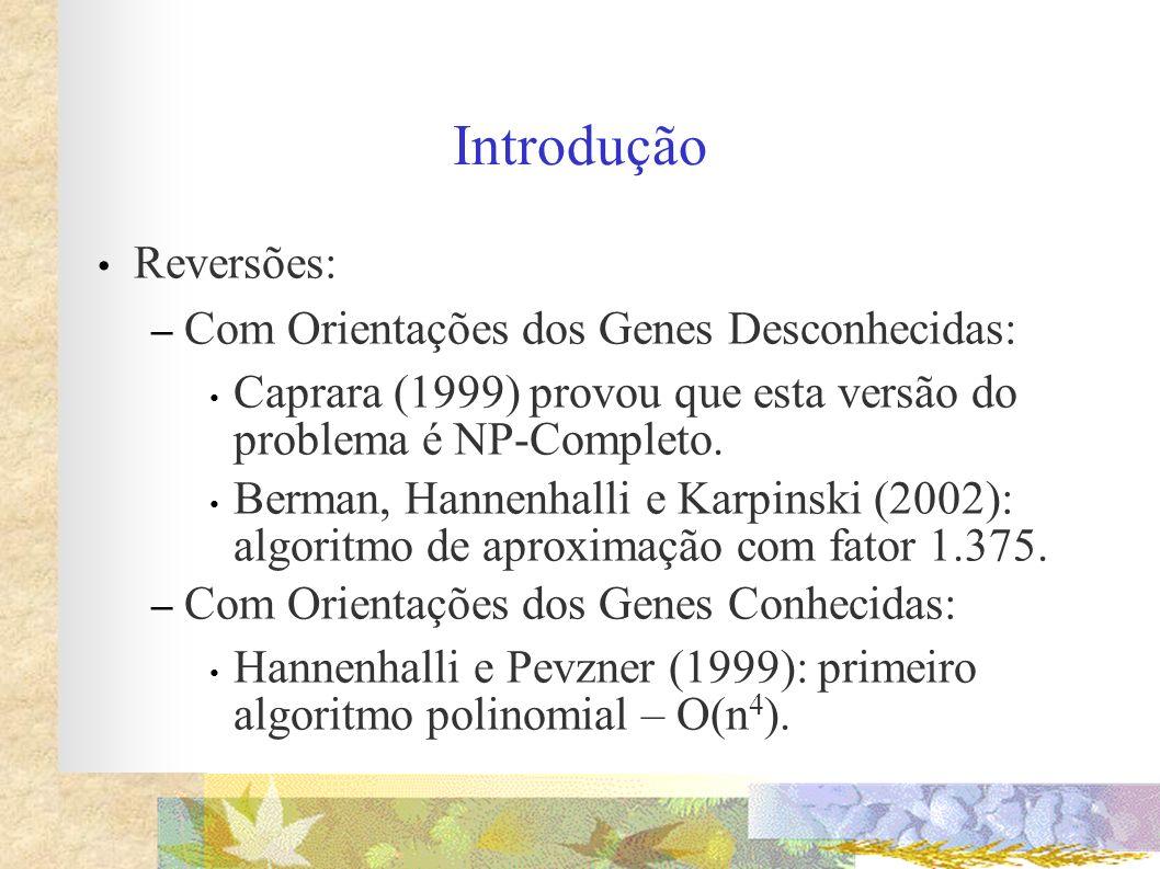 Introdução Reversões: Com Orientações dos Genes Desconhecidas:
