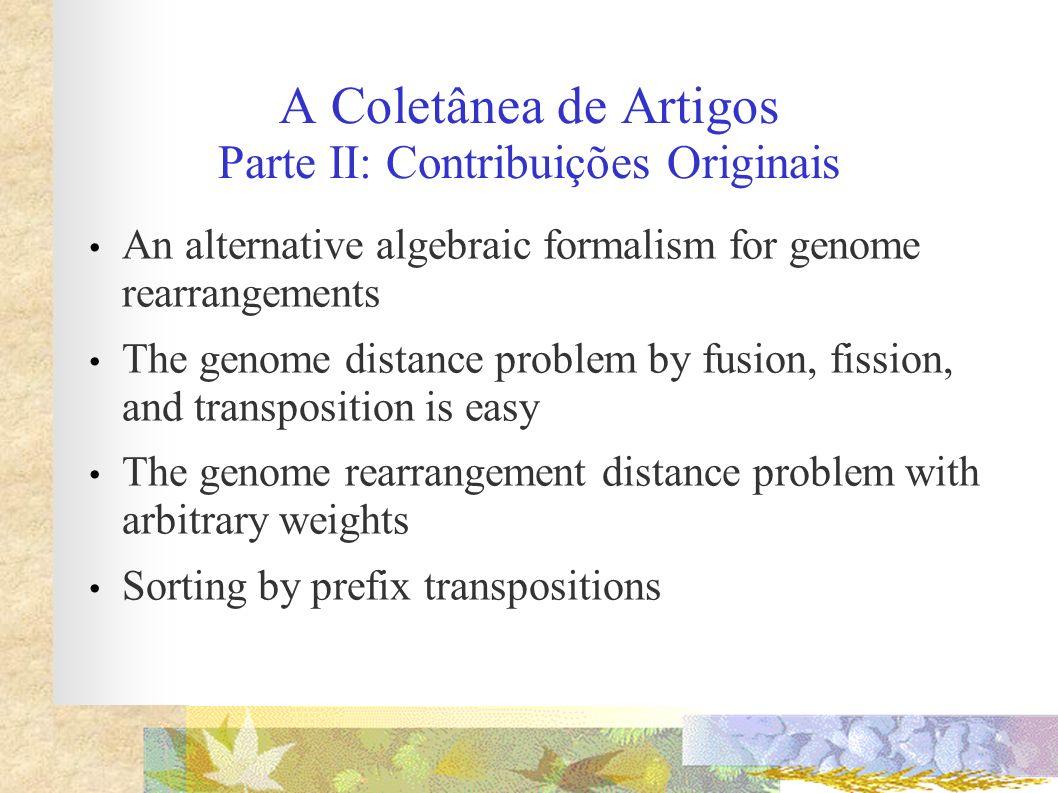 A Coletânea de Artigos Parte II: Contribuições Originais