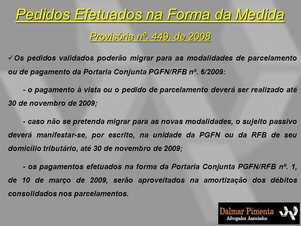 Pedidos Efetuados na Forma da Medida Provisória nº. 449, de 2008