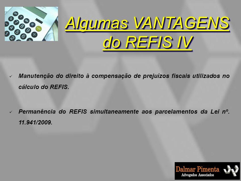 Algumas VANTAGENS do REFIS IV