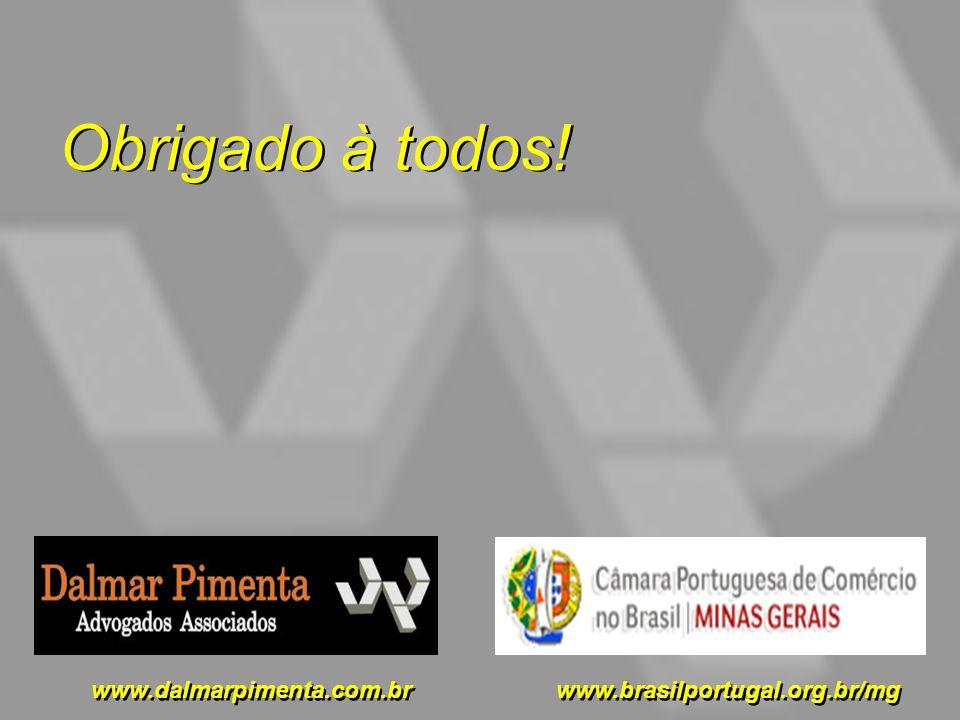 Obrigado à todos! www.dalmarpimenta.com.br www.brasilportugal.org.br/mg