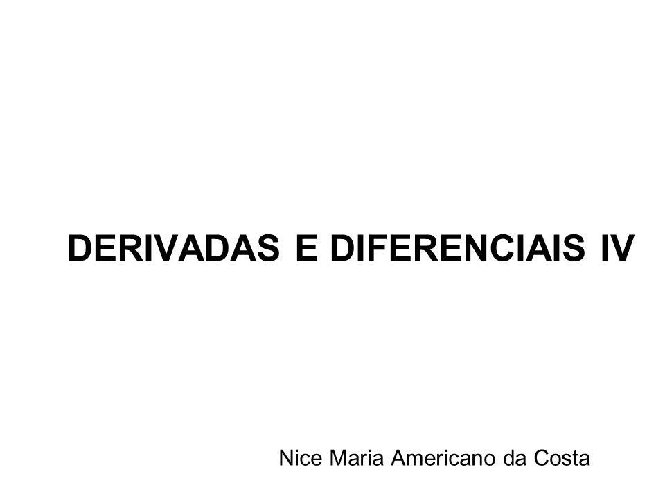 DERIVADAS E DIFERENCIAIS IV