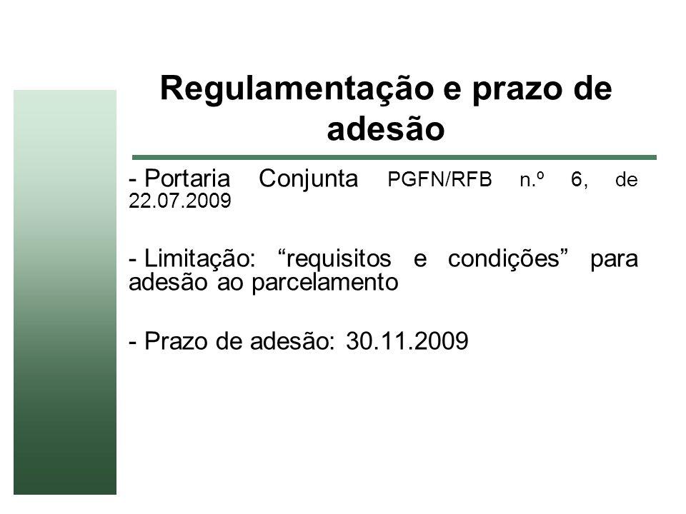 Regulamentação e prazo de adesão