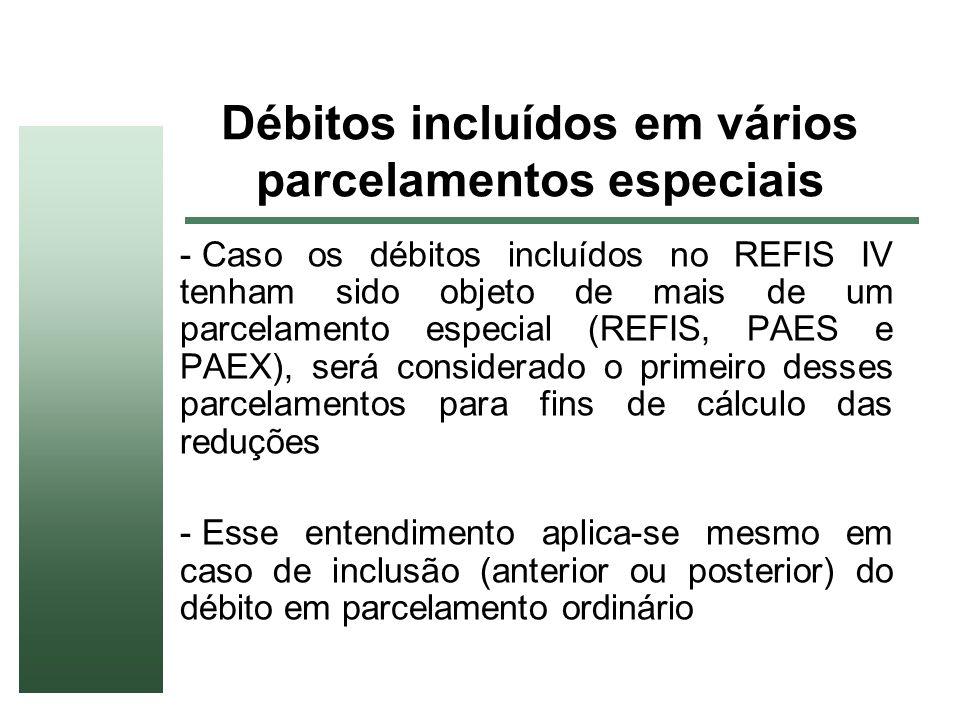 Débitos incluídos em vários parcelamentos especiais