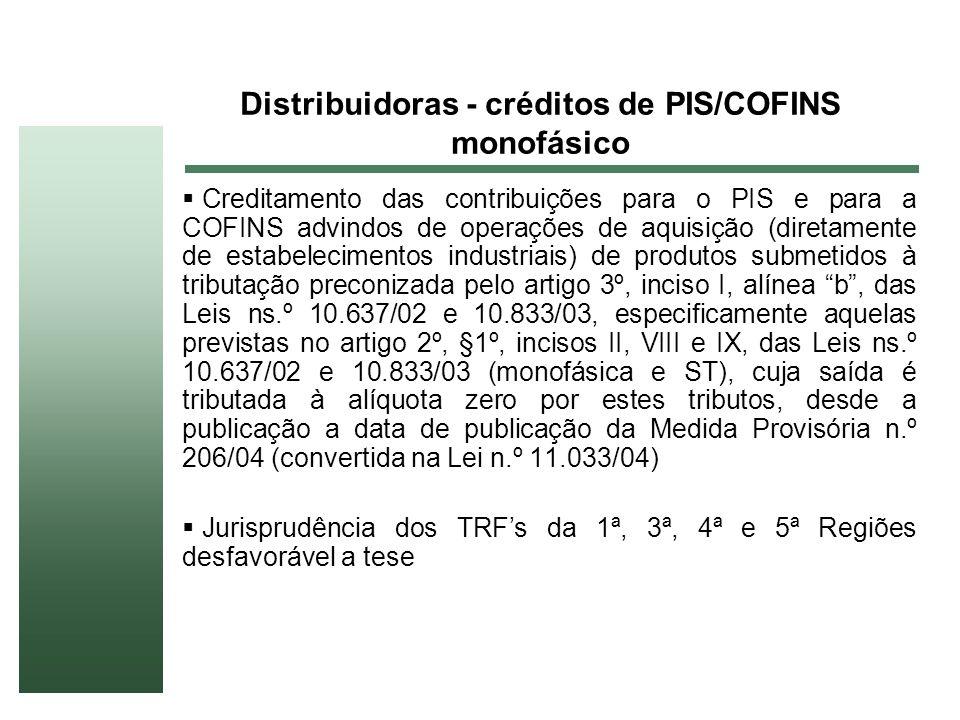 Distribuidoras - créditos de PIS/COFINS monofásico