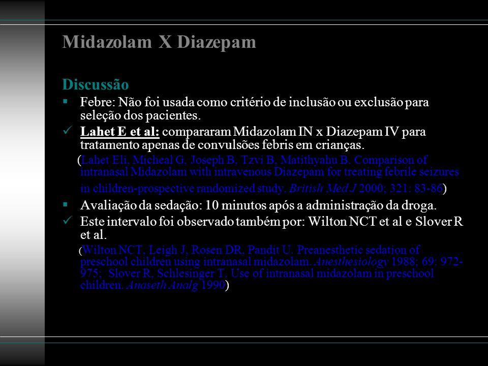 Midazolam X Diazepam Discussão