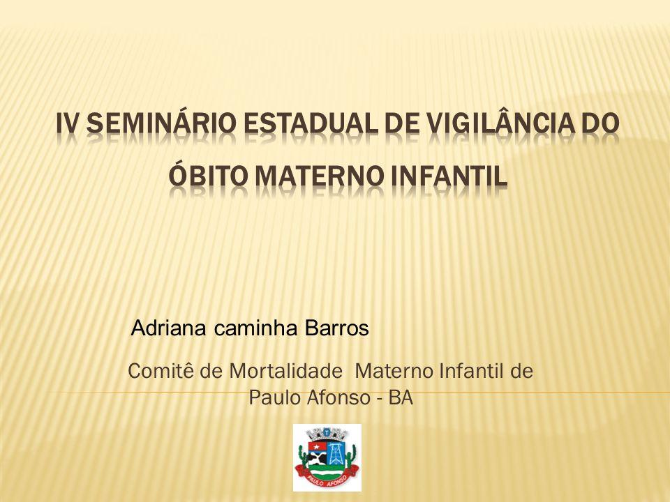 Iv seminário estadual de vigilância do óbito materno infantil
